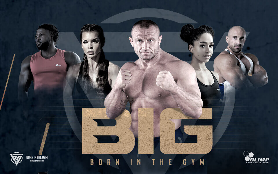 Rusza kampania BIG  BORN IN THE GYM
